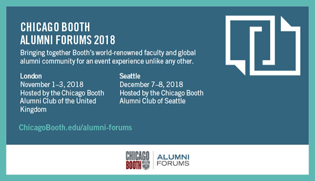 Chicago Booth Alumni Forums 2018