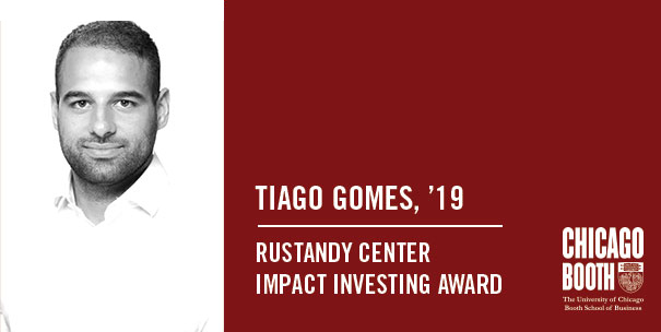 Tiago Gomes Rustandy Center Impact Investing Award