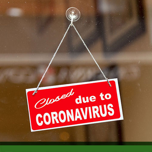 Closed Due to Corona Virus