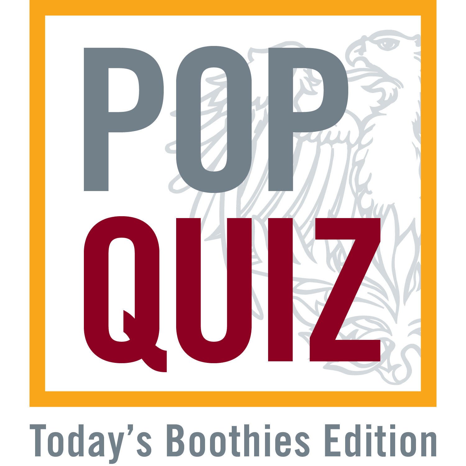 Pop Quiz Boothies Today