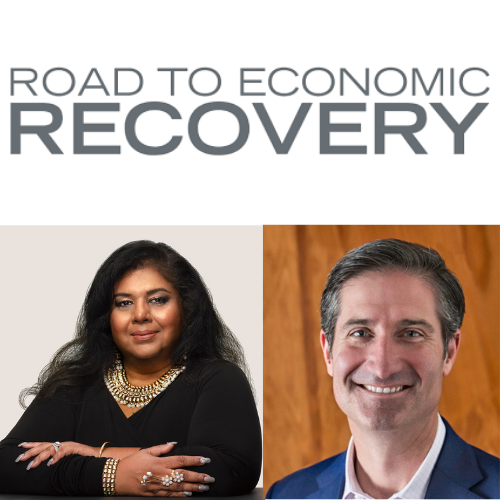 Road to Economic Recovery speakers Ann Mukherjee and Brian Niccol