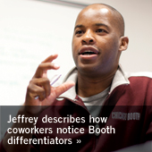 Jeffrey describes how coworkers notice Booth differentiators