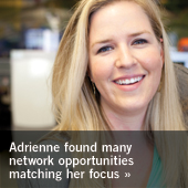 Adrienne found many network opportunities matching her focus