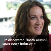 Liz discovered Booth alumni span every industry