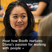Hear how Booth nurtures Diana's passion for working with people